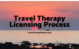 Travel Therapy Mentor Licensing Process