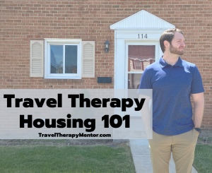 travel therapy housing 101 travel therapy mentor