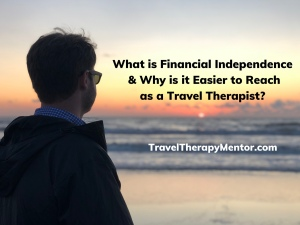 Travel therapy mentor financial independence